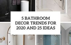 Bathroom Decor Ideas Pictures Inspirational 5 Bathroom Décor Trends For 2020 And 25 Ideas Wohnidee By