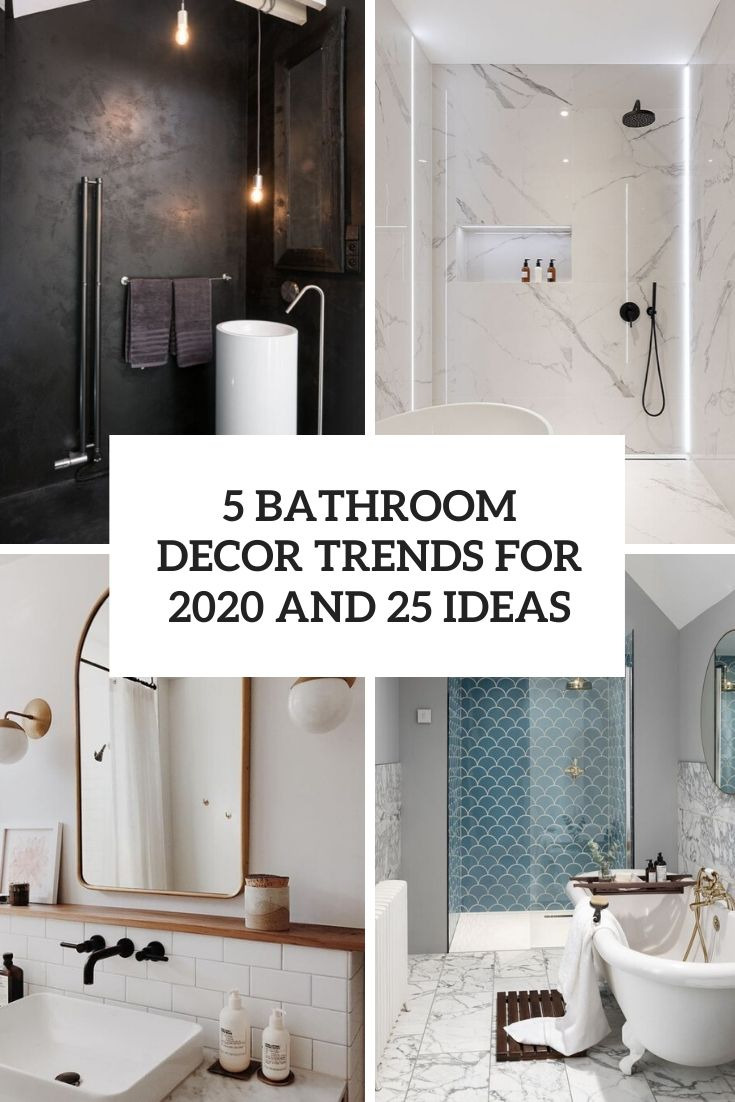 5 bathroom decor trends for 2020 and 25 ideas
